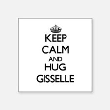 Keep Calm and HUG Gisselle Sticker
