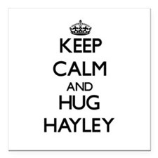 "Keep Calm and HUG Hayley Square Car Magnet 3"" x 3"""