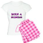 BORN A PRINCESS 2 Pajamas