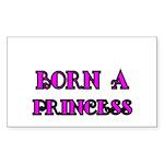 BORN A PRINCESS 2 Sticker
