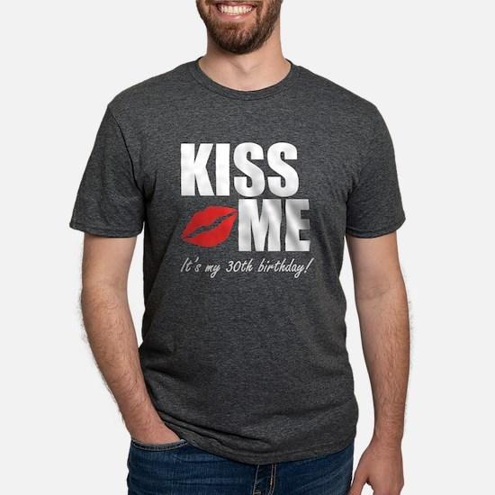 Kiss Me Its My 30th Birthday! T-Shirt