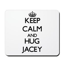 Keep Calm and HUG Jacey Mousepad