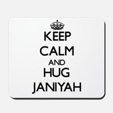 Keep Calm and HUG Janiyah Mousepad
