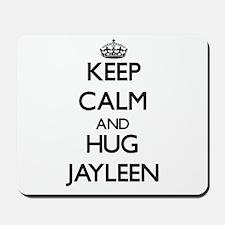 Keep Calm and HUG Jayleen Mousepad