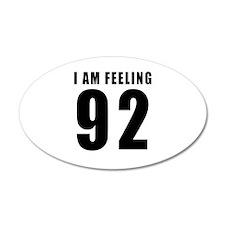 I am feeling 92 Wall Decal