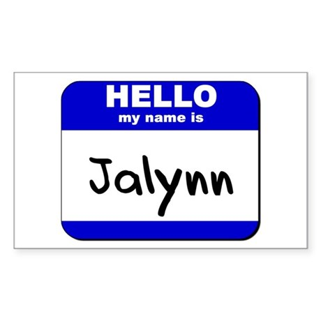 hello my name is jalynn Rectangle Sticker
