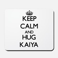 Keep Calm and HUG Kaiya Mousepad