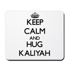 Keep Calm and HUG Kaliyah Mousepad