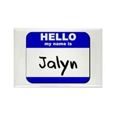 hello my name is jalyn Rectangle Magnet