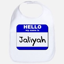 hello my name is jaliyah  Bib