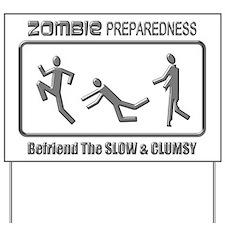 Zombie Preparedness Slow Clumsy Grey 3D Yard Sign