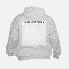They're Trying to Build a Prison...Sweatshirt