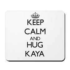 Keep Calm and HUG Kaya Mousepad