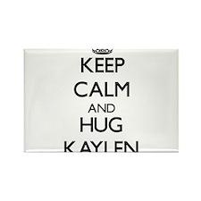 Keep Calm and HUG Kaylen Magnets