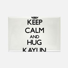Keep Calm and HUG Kaylin Magnets
