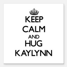 "Keep Calm and HUG Kaylynn Square Car Magnet 3"" x 3"