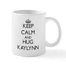 Keep Calm and HUG Kaylynn Mugs
