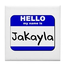 hello my name is jakayla  Tile Coaster