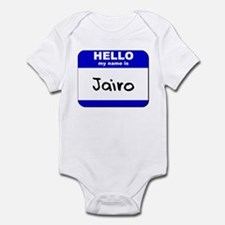 hello my name is jairo  Infant Bodysuit