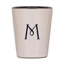 Letter M Shot Glass