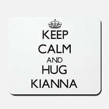 Keep Calm and HUG Kianna Mousepad