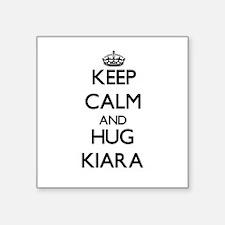 Keep Calm and HUG Kiara Sticker