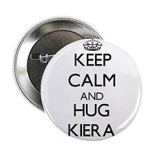 "Keep Calm and HUG Kiera 2.25"" Button"