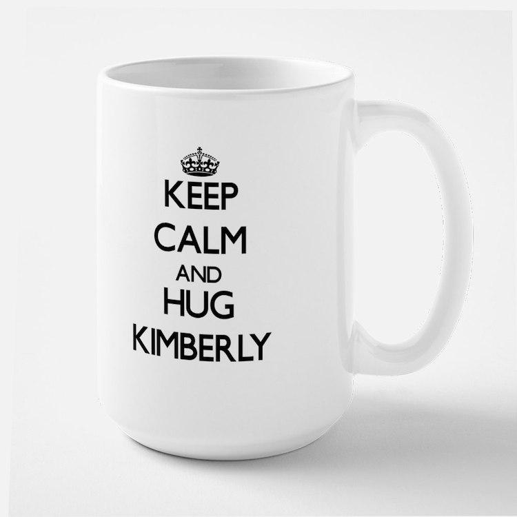 Keep Calm and HUG Kimberly Mugs