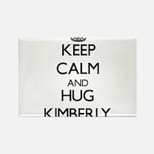 Keep Calm and HUG Kimberly Magnets