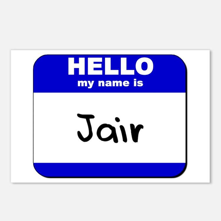 hello my name is jair  Postcards (Package of 8)