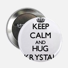 "Keep Calm and HUG Krystal 2.25"" Button"