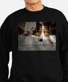 Home is where the Sheltie is Sweatshirt