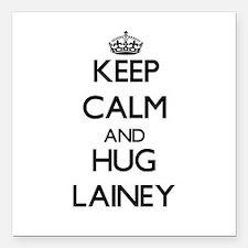 "Keep Calm and HUG Lainey Square Car Magnet 3"" x 3"""