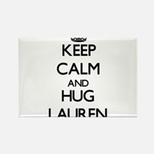 Keep Calm and HUG Lauren Magnets