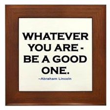 BE A GOOD ONE! Framed Tile