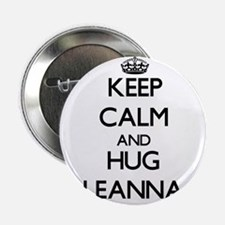 "Keep Calm and HUG Leanna 2.25"" Button"