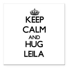 "Keep Calm and HUG Leila Square Car Magnet 3"" x 3"""