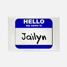 hello my name is jailyn Rectangle Magnet