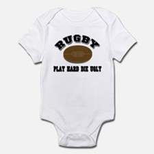 Rugby Play Hard Die Ugly Infant Bodysuit
