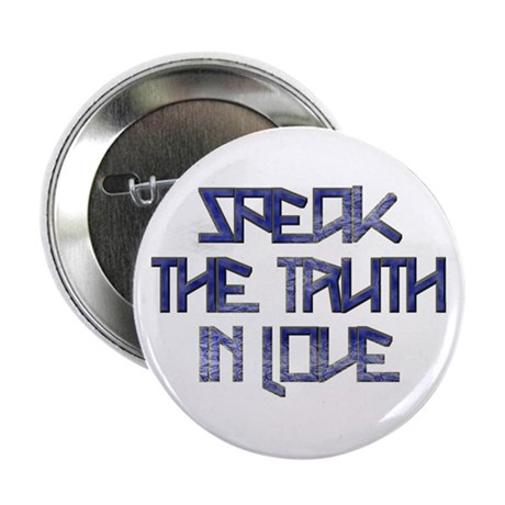 """SPEAK THE TRUTH 2 2.25"""" Button (10 pack)"""