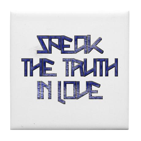 SPEAK THE TRUTH 2 Tile Coaster