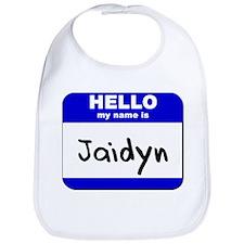 hello my name is jaidyn  Bib