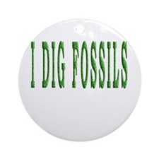 I Dig Fossils Ornament (round)