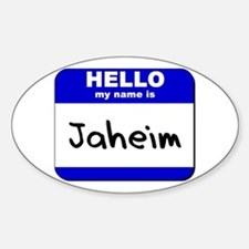 hello my name is jaheim Oval Decal