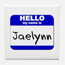 hello my name is jaelynn  Tile Coaster