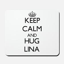 Keep Calm and HUG Lina Mousepad
