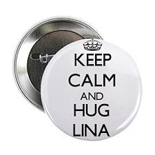 """Keep Calm and HUG Lina 2.25"""" Button"""