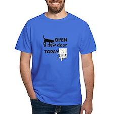Open New Door Today T-Shirt