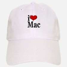 I Love Mac! Baseball Baseball Cap