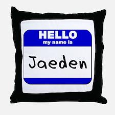 hello my name is jaeden  Throw Pillow